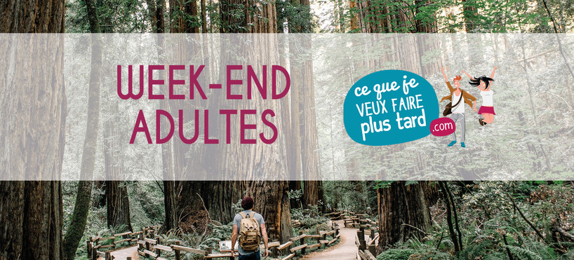 Week-End Adulte - 15 & 16 juin 2019