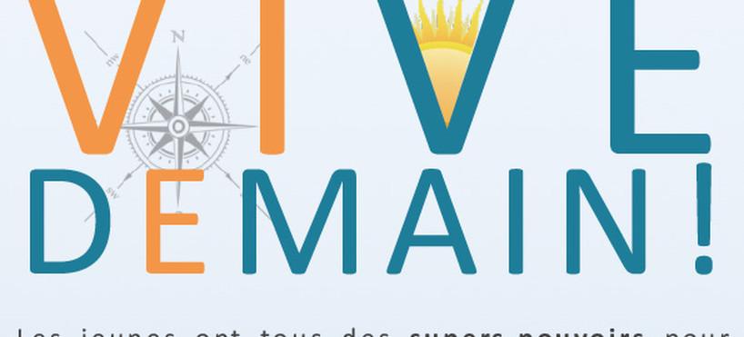 VIVE DEMAIN, notre blog !